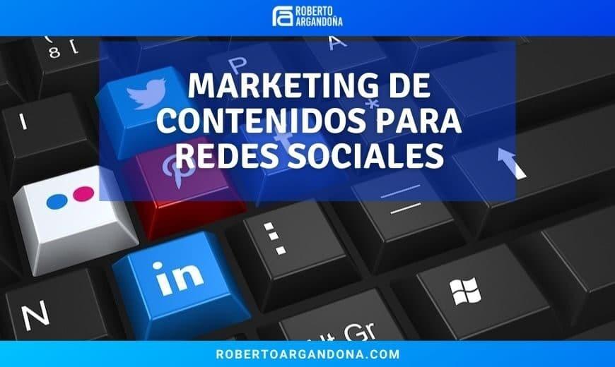 Marketing de Contenidos para Redes Sociales
