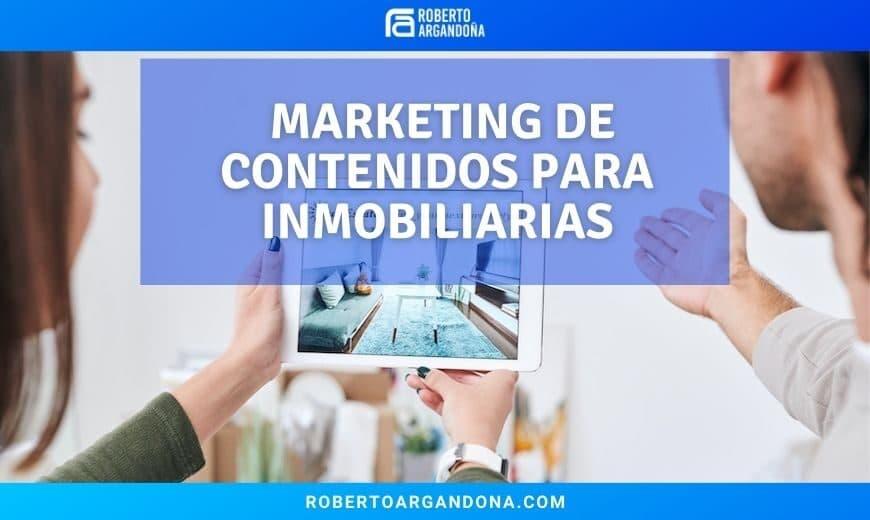 Marketing de Contenidos para inmobiliarias